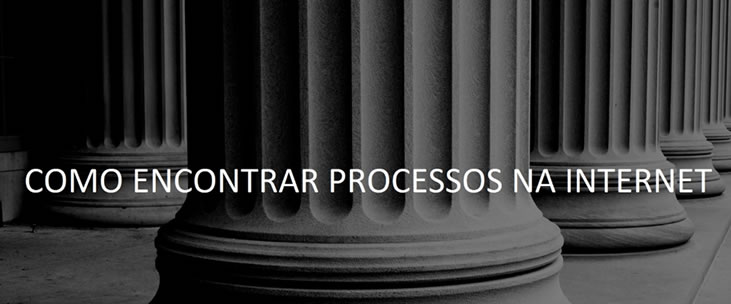 Como encontrar processos judiciais na internet